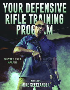 Your Defensive Rifle Training Program available now!